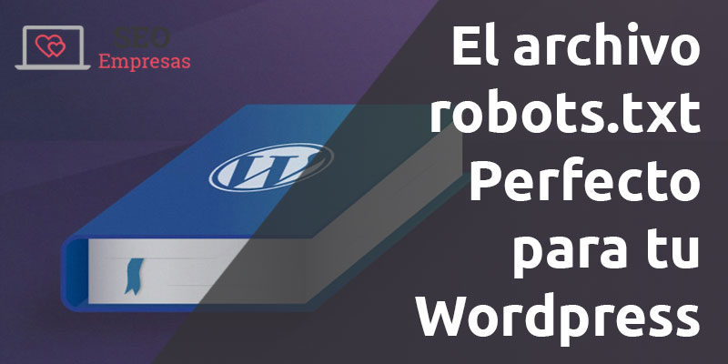 featured robots perfecto para wordpress 800x400 - Cómo crear un archivo ideal de WordPress Robots.txt para SEO